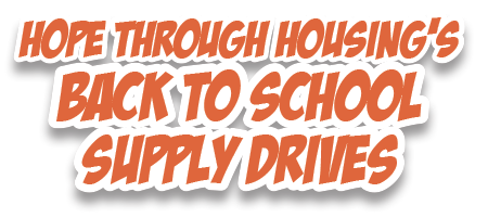 Hope theough Housing's Back to School Supply Drives