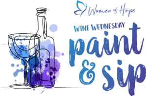 Women of Hope - Wine Wednesday - Paint and Sip